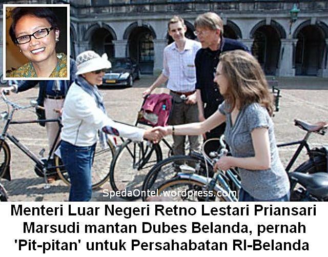 Menteri Luar Negeri Retno Lestari Priansari    Marsudi naik onthel untuk Persahabatan RI-Belanda