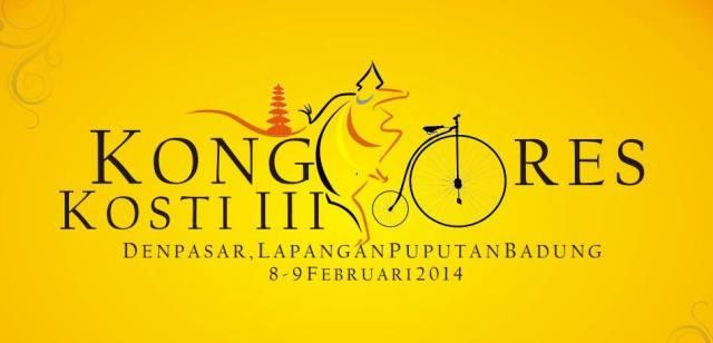 Kongres KOSTI ke-III 8-9 Februari 2014, Denpasar, Bali